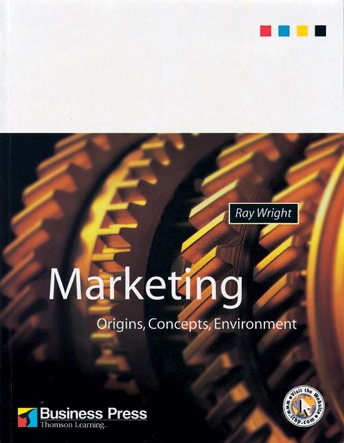 Marketing : Origins, Concepts, Environment