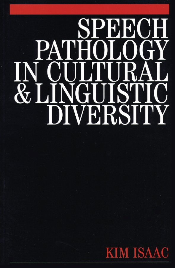 Speech Pathology in Cultural and Linguistic Diversity