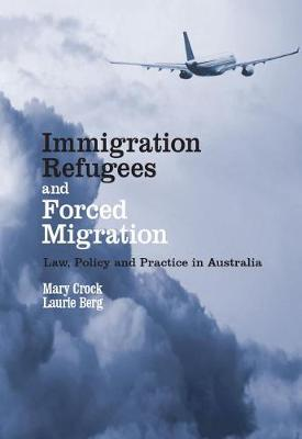 Immigration, Refugees and Forced Migration