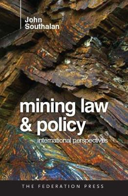 Mining Law and Policy