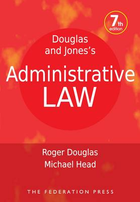 Douglas and Jones's Administrative Law 7th Edition