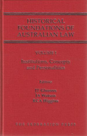 Historical Foundations of Australian Law - Set