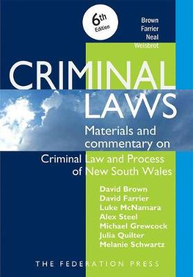 Criminal Laws: Materials And Commentary On Criminal Law And Process In NSW 6th Edition