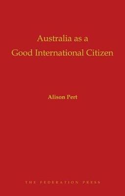 Australia as a Good International Citizen