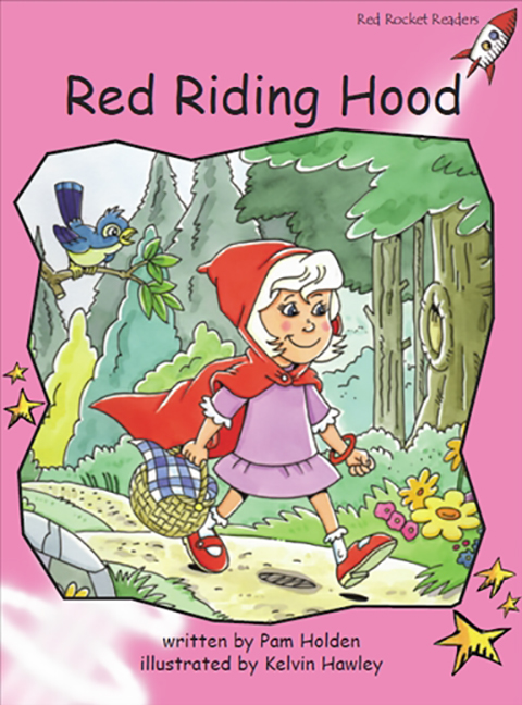 Red Rocket Readers: Pre-Reading Fiction Set B: Red Riding Hood (Reading Level 1/F&P Level A)