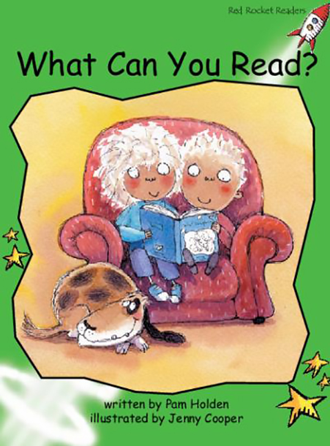 Red Rocket Readers: Early Level 4 Fiction Set A: What Can You Read? (Reading Level 13/F&P Level G)