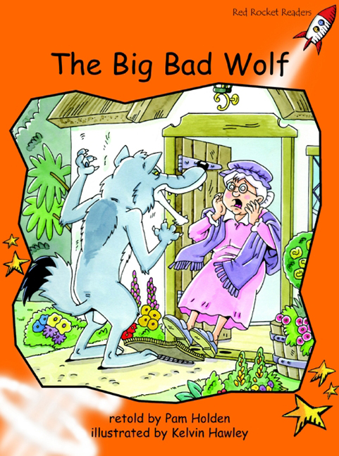 Red Rocket Readers: Fluency Level 1 Fiction Set A: The Big Bad Wolf (Reading Level 16/F&P Level I)