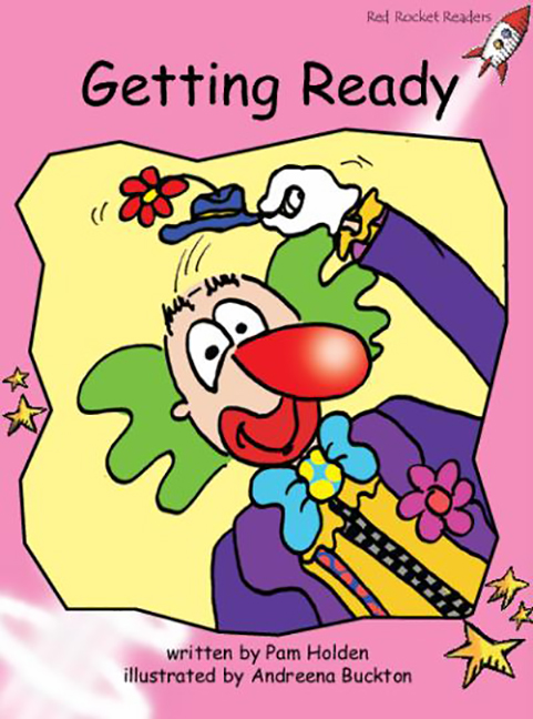 Red Rocket Readers: Pre-Reading Fiction Set A: Getting Ready (Reading Level 1/F&P Level A)