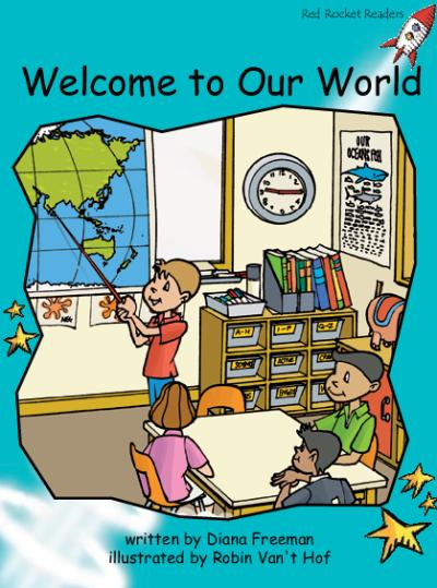 Red Rocket Readers: Fluency Level 2 Fiction Set B: Welcome to Our World (Reading Level 18/F&P Level I)