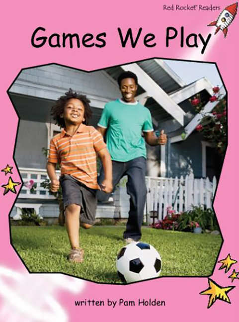 Red Rocket Readers: Pre-Reading Non-Fiction Set A: Games We Play (Reading Level 1/F&P Level A)