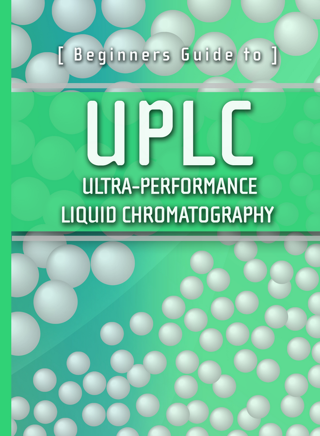 Beginners Guide to UPLC
