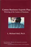 Games Business Experts Play: Winning at the Games of Business