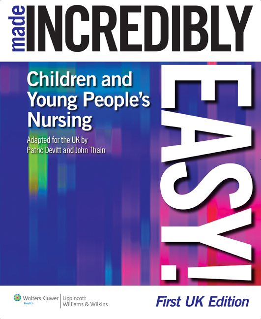 Children's Nursing Made Incredibly Easy! UK Edition