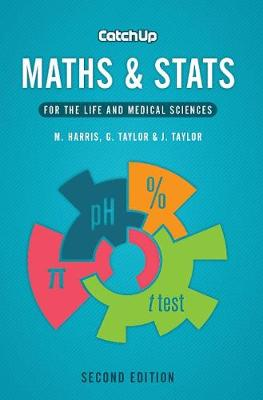 Catch Up Maths and Stats: For the Life and Medical Sciences 2ed