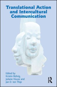 Translational Action and Intercultural Communication