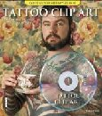 Tattoo Clip Art: Thousands of Exclusive Ready-To-Use Designs