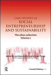 Case Studies in Social Entrepreneurship and Sustainability
