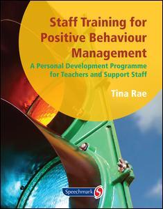 Staff Training for Positive Behaviour Management