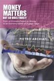 Money Matters - But So Does Trust! From an Economy based on Money to an Economy based on Human Value