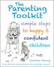 Parenting Toolkit: Simple Steps to Happy and Confident Children