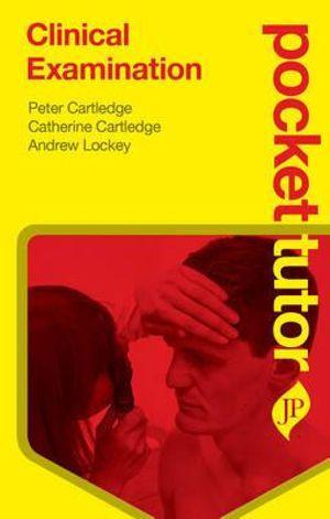 Pocket Tutor Clinical Examination