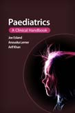 Paediatrics: A clinical handbook