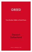 Greed: From Gordon Gekko to David Hume
