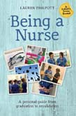 Being a Nurse: A personal guide from graduation to revalidation
