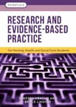 Research and Evidence-Based Practice: For Nursing, Health and Social Care Students