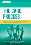 Care Process: Assessment, planning, implementation and evaluation in healthcare