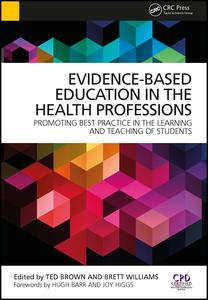 Evidence-Based Education in the Health Professions