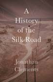 History of the Silk Road
