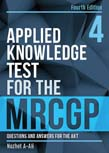Applied Knowledge Test for the MRCGP: Questions and Answers for the AKT
