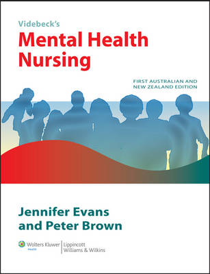 Videbeck's Mental Health Nursing First Australian Edition