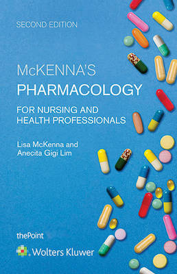 Pharmacology for Nursing and Health Professionals 2nd Edition