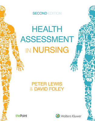 Health Assessment in Nursing 2E