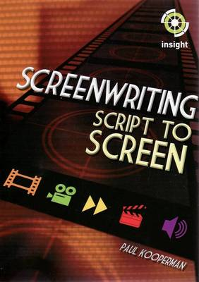 Screenwriting: Script to Screen