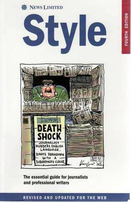 Style: The Essential Guide for Journalists and Professional Writers