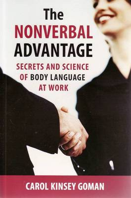 Nonverbal Advantage: Secrets and Science of Body Language at Work