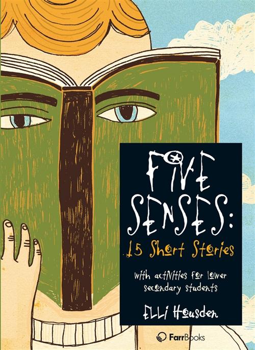 Five Senses: 15 Short Stories