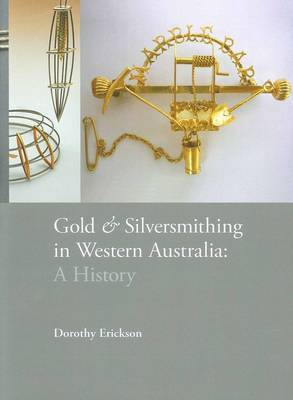 Gold and Silversmithing in Western Australia: A History