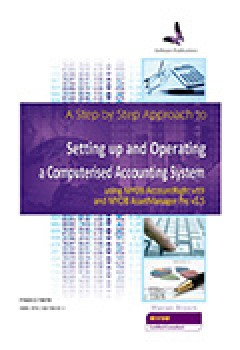 FNSACC407B Step by Step Approach to Setting Up & Operating Computerised Accounting System MYOB v19