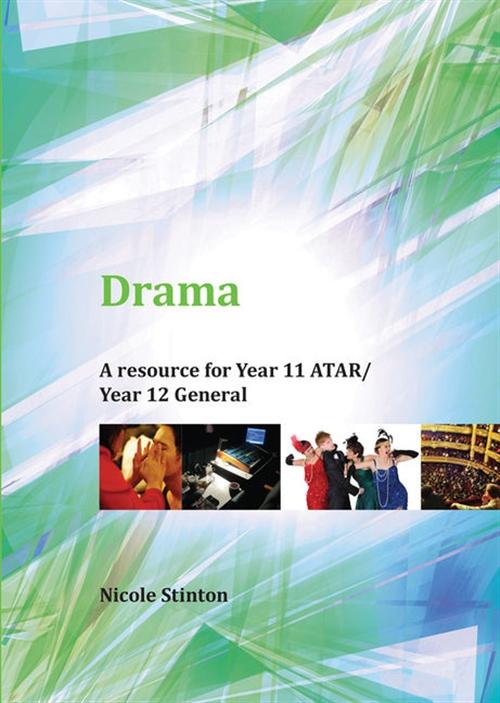 Drama: Year 11 ATAR/Year 12 General