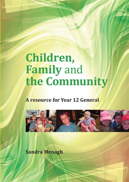 Children, Family and the Community: A Resource for Year 12 General