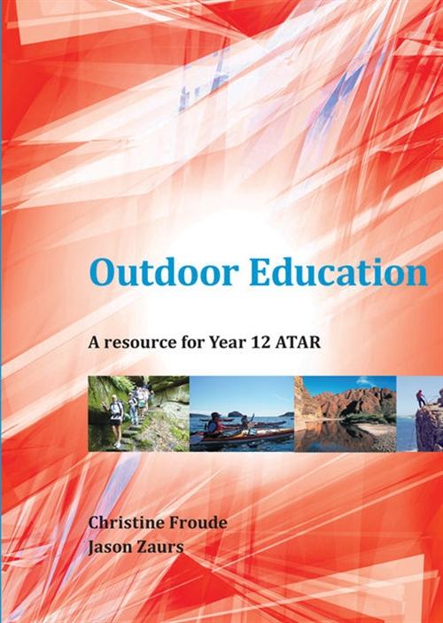 Outdoor Education Year 12 ATAR