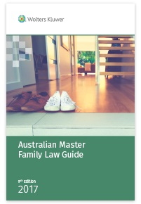Australian Master Family Law Guide 2017