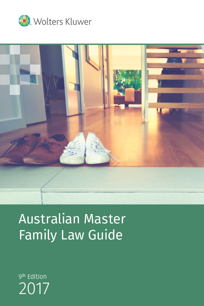 Australian Master Family Law Guide 2017 eBook