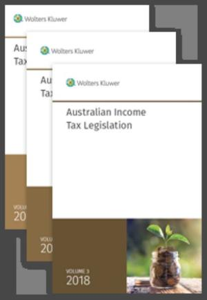 Australian Income Tax Legislation 2018 - 3 Volume Set