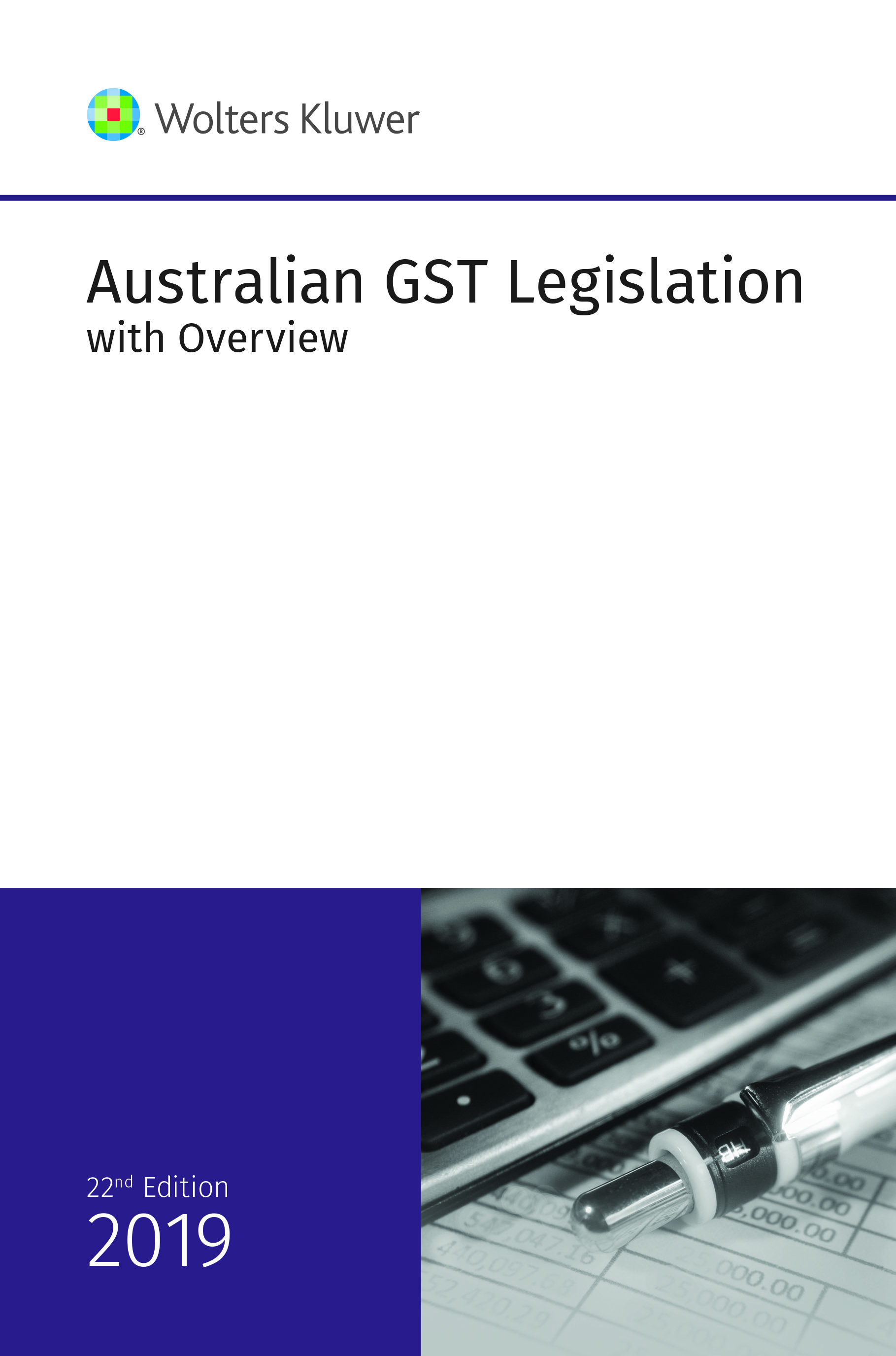 Australian GST Legislation with Overview 2019