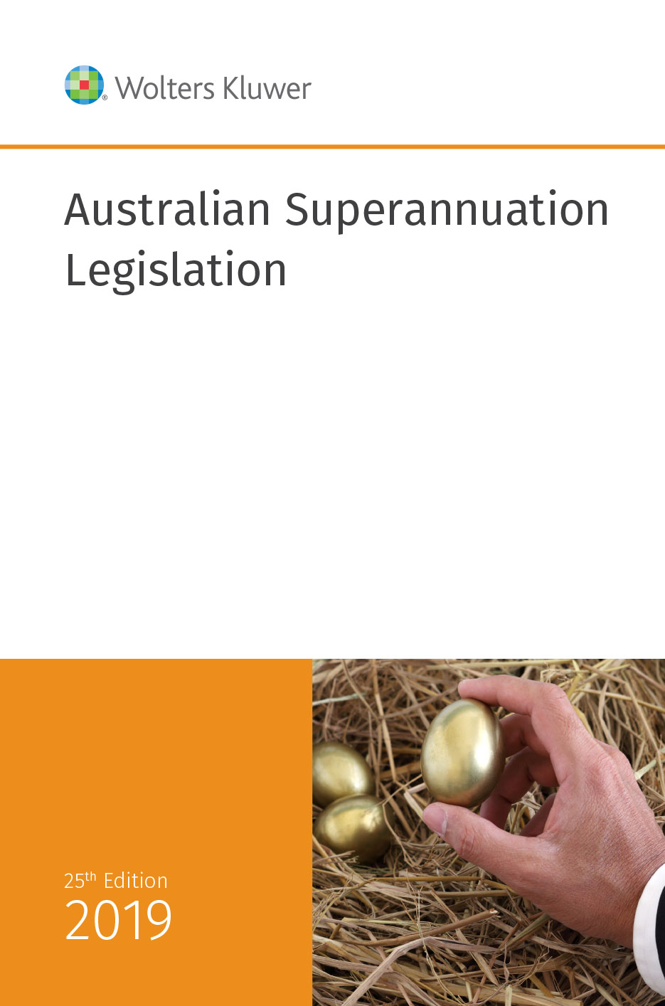 Australian Superannuation Legislation 2019